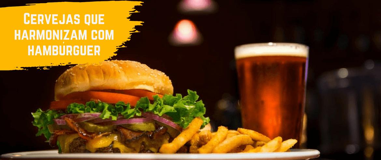 Cervejas que harmonizam com hambúrguer
